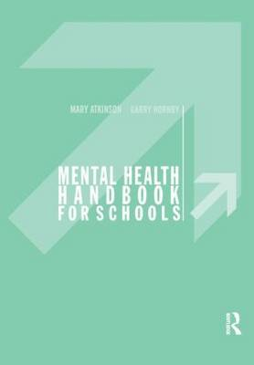 Mental Health Handbook for Schools by Mary Atkinson image