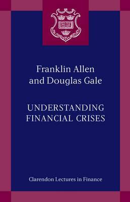 Understanding Financial Crises by Franklin Allen