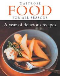 Food for All Seasons: a Year of Delicious Recipes image