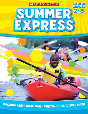 Summer Express, Between Grades 2 & 3 by Scholastic Teaching Resources image