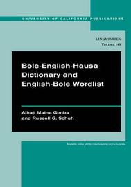 Bole-English-Hausa Dictionary and English-Bole Wordlist by Alhaji Maina Gimba