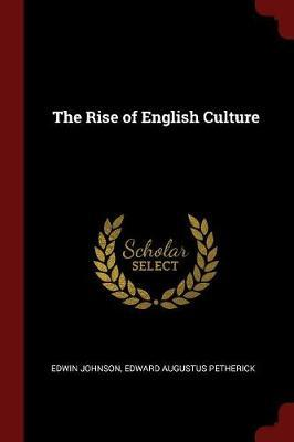 The Rise of English Culture by Edwin Johnson image