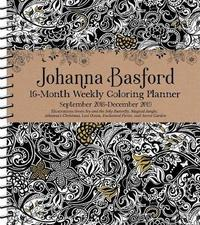 Johanna Basford 2018-2019 16-Month Coloring Weekly Planner Calendar by Johanna Basford