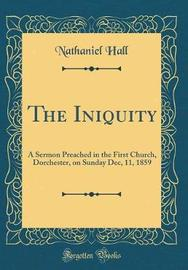 The Iniquity by Nathaniel Hall image