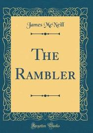 The Rambler (Classic Reprint) by James McNeill image