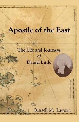 Apostle of the East by Russell M Lawson image