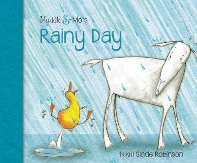 Muddle & Mo's Rainy Day by Nikki Slade Robinson
