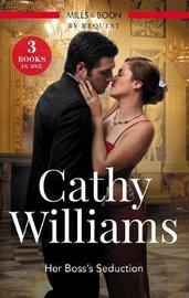 Her Boss's Seduction/Assignment by Cathy Williams