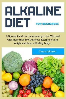 Alkаlinе Diet for Beginners by Susan Johnson image