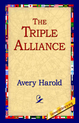 The Triple Alliance by Harold Avery image