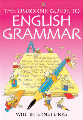 The Usborne Guide to English Grammar With Internet Links image
