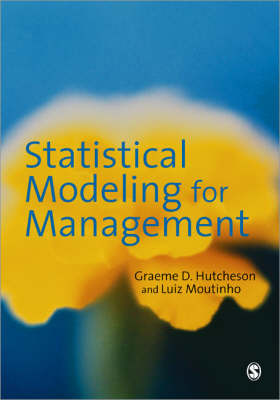 Statistical Modeling for Management by Graeme D. Hutcheson image