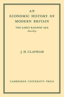 An Economic History of Modern Britain: Volume 1 by John Clapham image