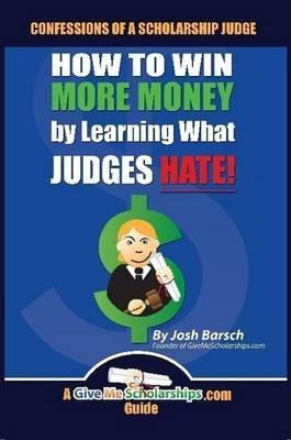 Confessions of a Scholarship Judge by Josh Barsch image