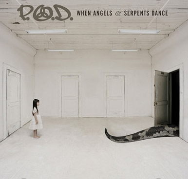 When Angels & Serpents Dance by P.O.D. image