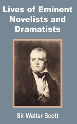 Lives of Eminent Novelists and Dramatists by Walter Scott image