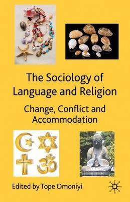 The Sociology of Language and Religion by Tope Omoniyi