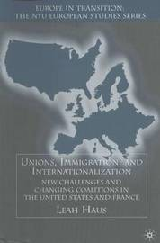 Unions, Immigration, and Internationalization by Leah A. Haus image