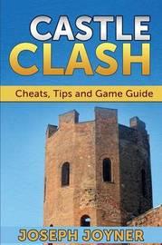 Castle Clash by Joseph Joyner