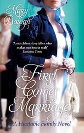 First Comes Marriage by Mary Balogh image