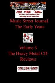 Music Street Journal: the Early Years Volume 3 - the Heavy Metal CD Reviews by Gary Hill