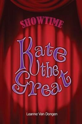 Kate the Great by Leanne Van Dongen