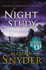 Night Study by Maria V Snyder