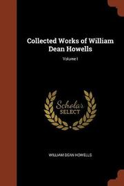 Collected Works of William Dean Howells; Volume I by William Dean Howells image