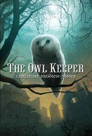 The Owl Keeper by Christine Brodien-Jones image