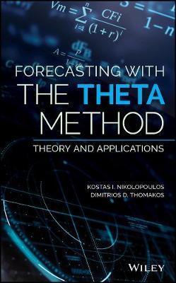 Forecasting With The Theta Method by Kostas I. Nikolopoulos image