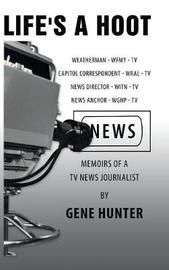 Life's a Hoot by Gene Hunter