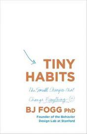 Tiny Habits by BJ Fogg image