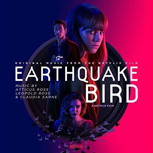 Earthquake Bird by Atticus Ross, Leopold Ross, Claudia Sarne