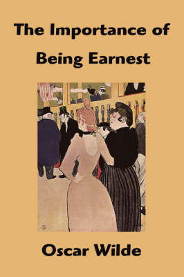 The Importance of Being Earnest by Oscar Wilde image