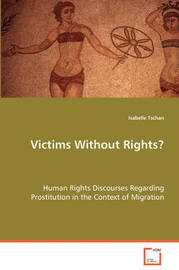 Victims Without Rights by Isabelle Tschan image