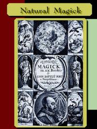 Natural Magick by John , Baptista Porta image