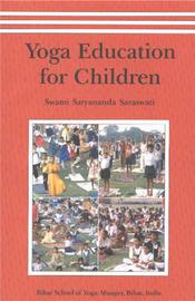 Yoga Education for Children by Satyananda Saraswati