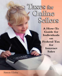 Taxes for Online Sellers by Simon Elisha