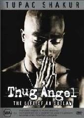 Tupac Shakur - Thug Angel on DVD