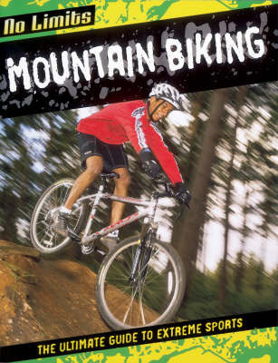 Mountain Biking by Rob Bowden