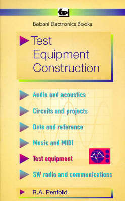 Test Equipment Construction by R.A. Penfold