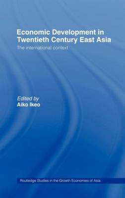 Economic Development of Twentieth Century East Asia