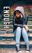 Enough by Mary Payne