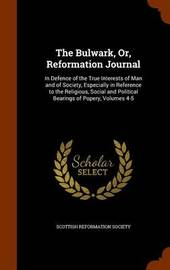 The Bulwark, Or, Reformation Journal image