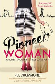 Pioneer Woman by Ree Drummond image