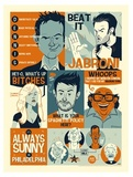 It's Always Sunny in Philadelphia: Always Quoting - Lithograph Art Print