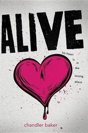 Alive by Chandler Baker