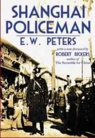 Shanghai Policeman by E. W. Peter