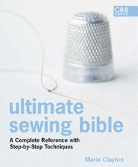 Ultimate Sewing Bible by Marie Clayton image
