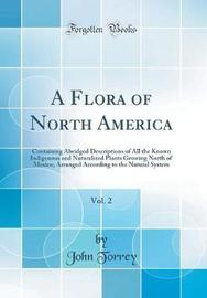 A Flora of North America, Vol. 2 by John Torrey image